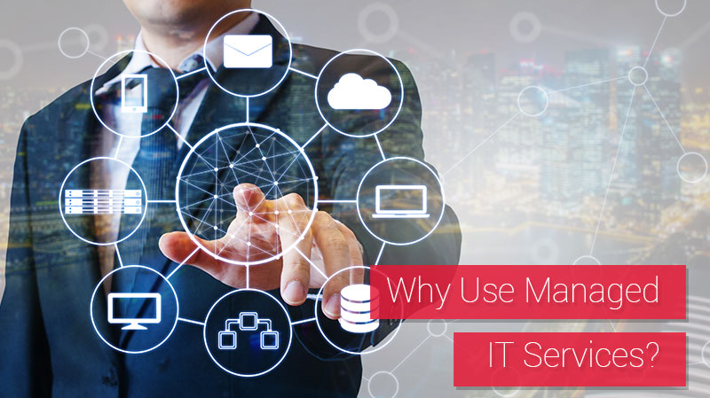 Managed IT Services Are Beneficial and Can Save You Money!