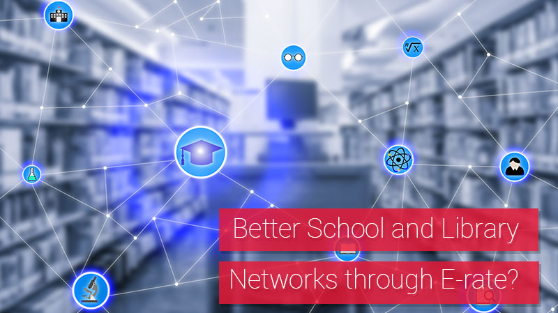 : Fortify That Educational Use Communication Network with FCC Help