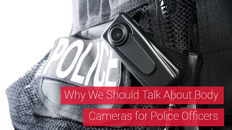 What You Need to Know About Police Body Camera Options