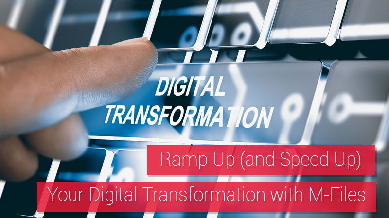 Digital Transformation with M-Files
