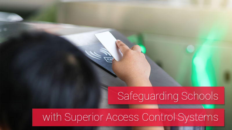 Access Control Systems for School Security